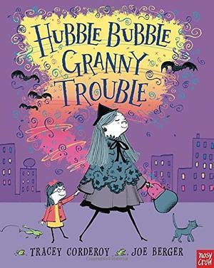 HUBBLE BUBBLE GRANNY TROUBLE