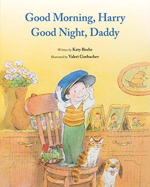 GOOD MORNING, HARRY—GOOD NIGHT, DADDY