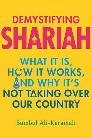 DEMYSTIFYING SHARIAH