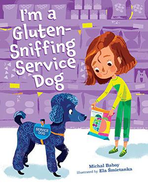 I'M A GLUTEN-SNIFFING SERVICE DOG