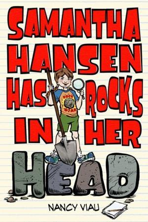 SAMANTHA HANSEN HAS ROCKS IN HER HEAD