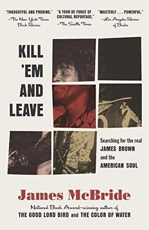 KILL 'EM AND LEAVE