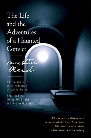 The Life And The Adventures Of A Haunted Convict Kirkus Reviews