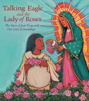 TALKING EAGLE AND THE LADY OF THE ROSES