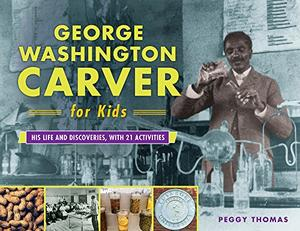GEORGE WASHINGTON CARVER FOR KIDS