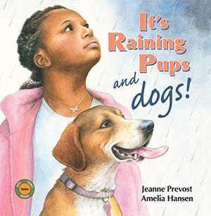 IT'S RAINING PUPS AND DOGS