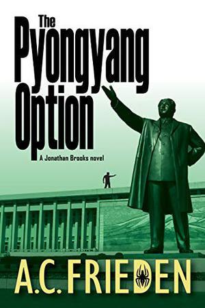 THE PYONGYANG OPTION