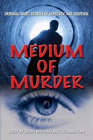 MEDIUM OF MURDER