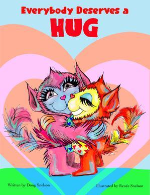 EVERYBODY DESERVES A HUG