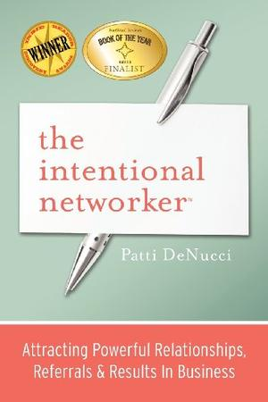 THE INTENTIONAL NETWORKER
