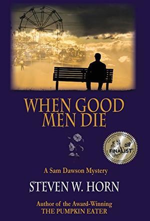 WHEN GOOD MEN DIE