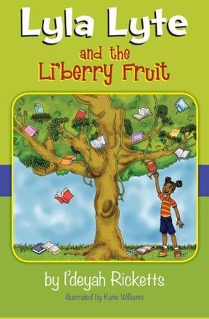 LYLA LYTE AND THE LI'BERRY FRUIT
