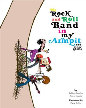 The Rock and Roll Band in My Armpit