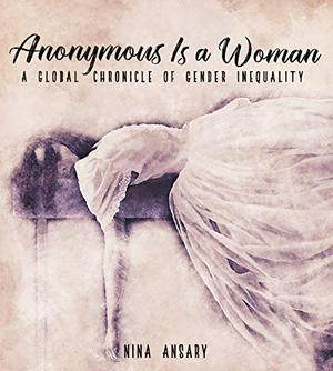 ANONYMOUS IS A WOMAN
