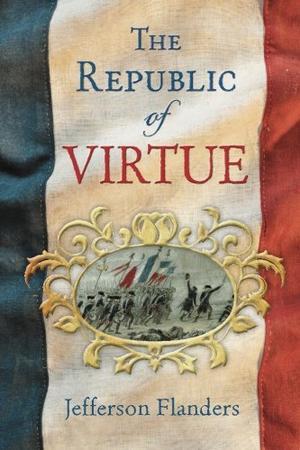 THE REPUBLIC OF VIRTUE
