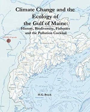 CLIMATE CHANGE AND THE ECOLOGY OF THE GULF OF MAINE