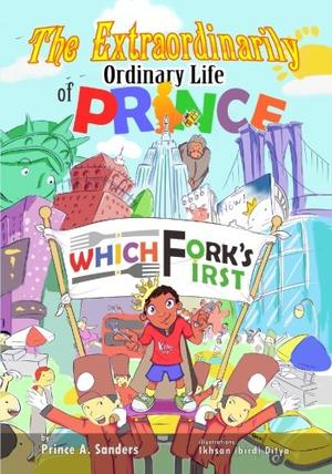 The Extraordinarily Ordinary Life of Prince Which Fork's First