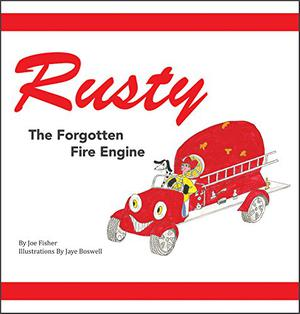 RUSTY THE FORGOTTEN FIRE ENGINE