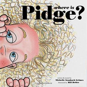 WHERE IS PIDGE?