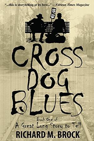 CROSS DOG BLUES