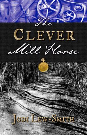 THE CLEVER MILL HORSE
