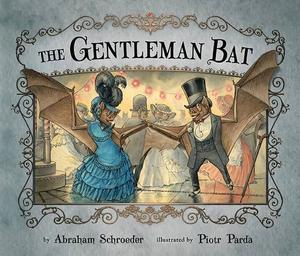 THE GENTLEMAN BAT