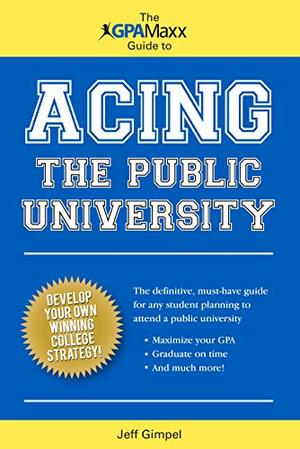 The GPAMaxx Guide to Acing the Public University