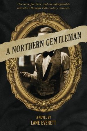 A Northern Gentleman