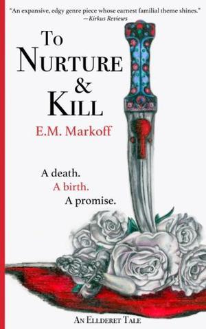TO NURTURE & KILL