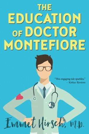 The Education of Dr. Montefiore