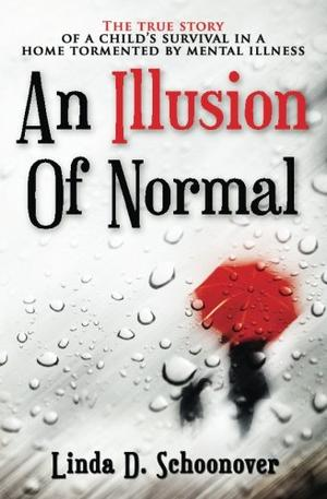 AN ILLUSION OF NORMAL