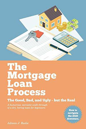 THE MORTGAGE LOAN PROCESS
