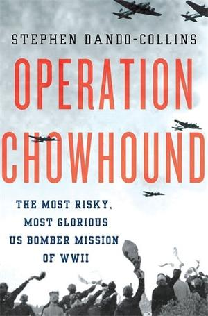 OPERATION CHOWHOUND