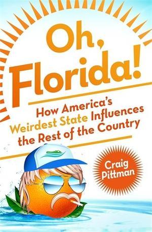 OH, FLORIDA!