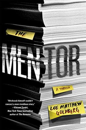 THE MENTOR by Lee Matthew Goldberg | Kirkus Reviews