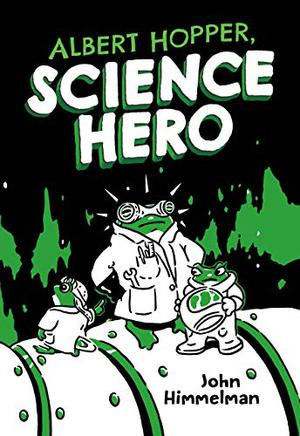 ALBERT HOPPER, SCIENCE HERO