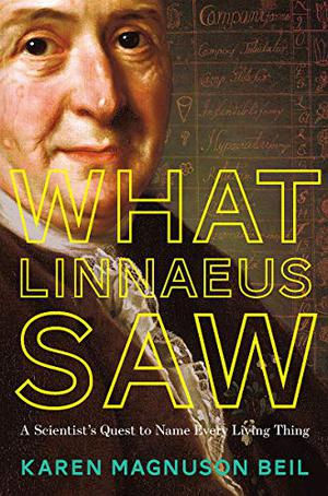 WHAT LINNAEUS SAW