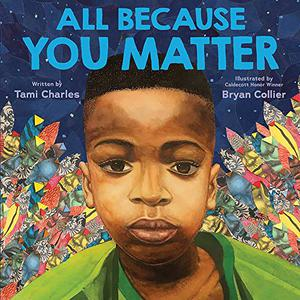 ALL BECAUSE YOU MATTER