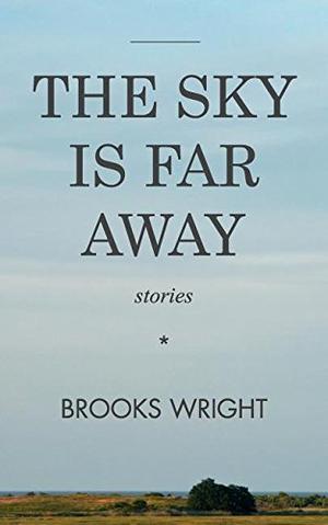 THE SKY IS FAR AWAY