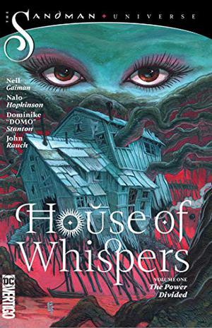 HOUSE OF WHISPERS VOL. 1