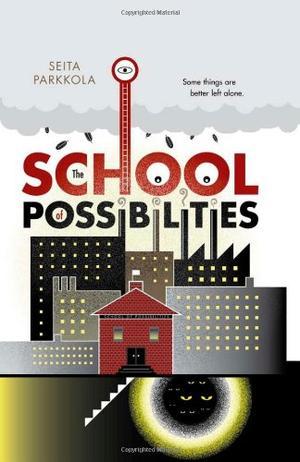 THE SCHOOL OF POSSIBILITIES