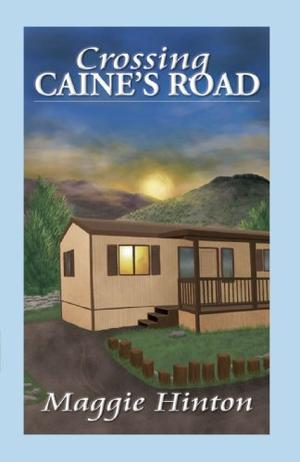 CROSSING CAINE'S ROAD