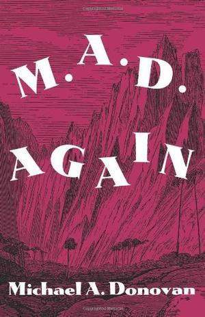 M.A.D. Again!
