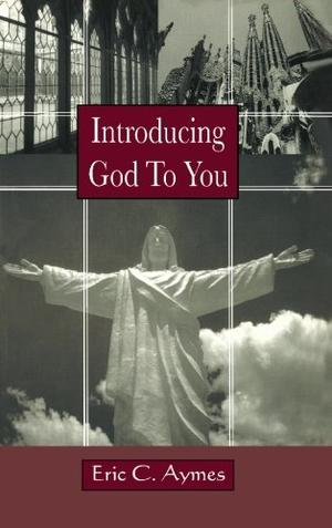 Introducing God To You
