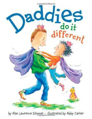 DADDIES DO IT DIFFERENT