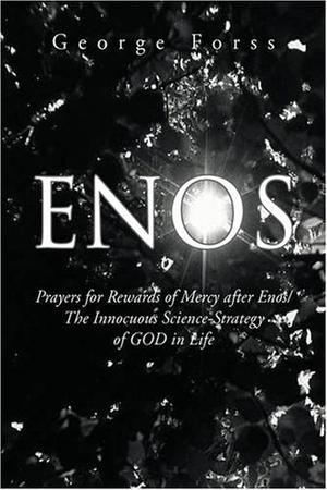ENOS: Prayers for Rewards of Mercy After Enos