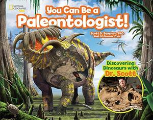 YOU CAN BE A PALEONTOLOGIST!