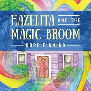 Hazelita and the Magic Broom