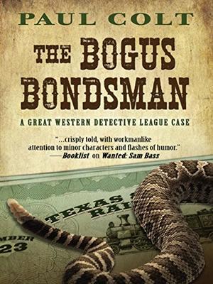THE BOGUS BONDSMAN