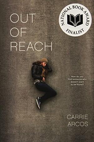 Out Of Reach By Carrie Arcos Kirkus Reviews